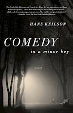 Comedy in a Minor Key af Hans Keilson, Damion Searls