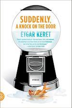 Suddenly, a Knock on the Door af Miriam Shlesinger, Sondra Silverston, Etgar Keret