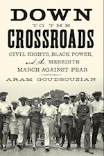Down to the Crossroads af Aram Goudsouzian