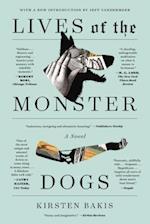 Lives of the Monster Dogs af Kirsten Bakis