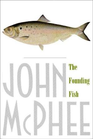 Founding Fish af John McPhee