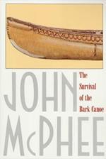 Survival of the Bark Canoe