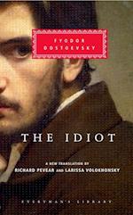 The Idiot (Everyman's Library (Cloth))