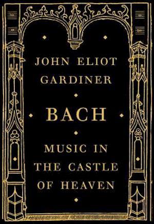 Bog, hardback Bach af John Eliot Gardiner