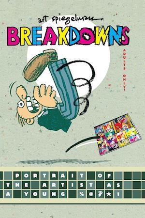 Bog hardback Breakdowns af Art Spiegelman