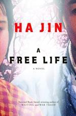 Free Life af Ha Jin