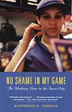 No Shame in My Game af Russell Sage Foundation, Katherine S. Newman