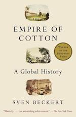 Empire of Cotton af Sven Beckert