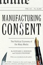 Manufacturing Consent af Edward S Herman, Noam Chomsky