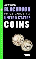 Official Blackbook Price Guide to United States Coins 2013, 51st Edition