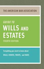 The American Bar Association Guide to Wills & Estates (American Bar Association Guide to Wills Estates)