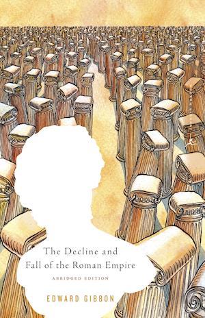 Bog, paperback The Decline and Fall of the Roman Empire af Daniel J Boorstin, Edward Gibbon, Giovanni Battista Piranesi