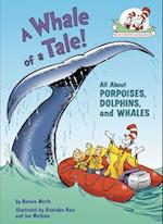 A Whale of a Tale! (Cat in the Hat's Learning Library)