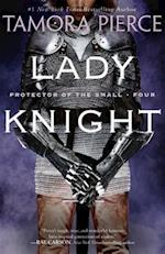 Lady Knight (Protector of the Small Paperback, nr. 4)
