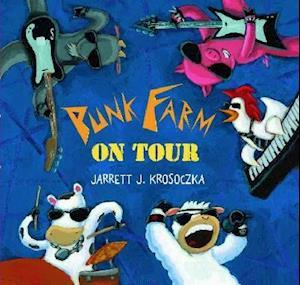 Bog, hardback Punk Farm on Tour af Jarrett Krosoczka