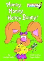 Money, Money, Honey Bunny (Bright and Early Books)