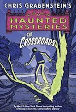 The Crossroads (Haunted Mysteries Quality, nr. 1)