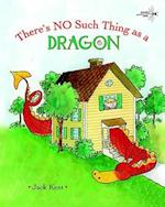 No Such Thing As A Dragon af Jack Kent