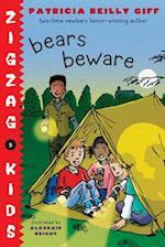 Bears Beware (Zigzag Kids)