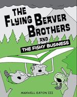 The Flying Beaver Brothers and the Fishy Business 2 (Flying Beaver Brothers)