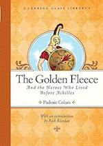 The Golden Fleece and the Heroes Who Lived Before Achilles af Rick Riordan, Padraic Colum, Willy Pogany