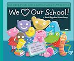 We Love Our School! af Linda Davick, Judy Sierra