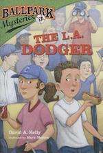 The L.A. Dodger af David A. Kelly