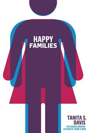 Bog, hardback Happy Families af Tanita S. Davis