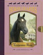Tennessee Rose (Horse Diaries)