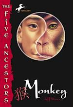 Five Ancestors Book 2: Monkey af Jeff Stone