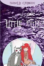 Little Fur #4: Riddle of Green (Little Fur)