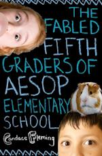 Fabled Fifth Graders of Aesop Elementary School