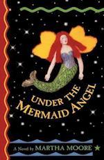 Under the Mermaid Angel (Laurel-Leaf Books)