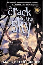 Crack in the Sky (Greenhouse Chronicles)