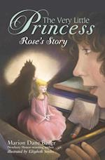Very Little Princess: Rose's Story (A Stepping Stone Book(tm))