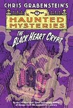 Black Heart Crypt (A Haunted Mystery)