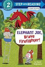 Elephant Joe, Brave Firefighter! (Step Into Reading. Step 2)
