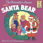 Berenstain Bears Meet Santa Bear (First Time BooksR)