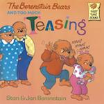 Berenstain Bears and Too Much Teasing (First Time BooksR)