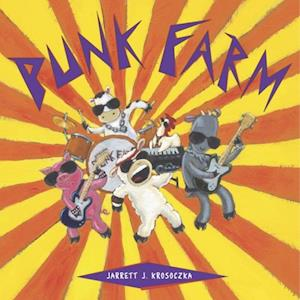 Punk Farm af Jarrett J. Krosoczka