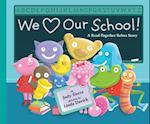 We Love Our School! af Judy Sierra