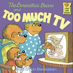 Berenstain Bears and Too Much TV (First Time BooksR)