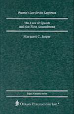 The Law of Speech and the First Amendment