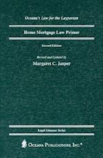Home Mortgage Law Primer