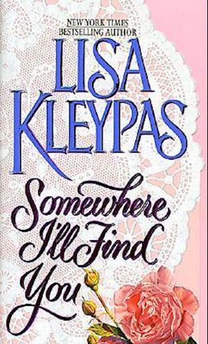 Bog, paperback Somewhere I'll Find You af Lisa Kleypas