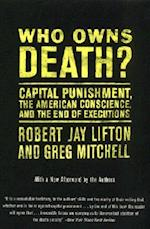 Who Owns Death? af Greg Mitchell, Robert Jay Lifton