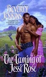 The Taming of Jessi Rose af Beverly Jenkins
