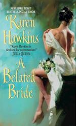 A Belated Bride
