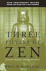 The Three Pillars of Zen (Twenty-Fifth Anniversary Edition)
