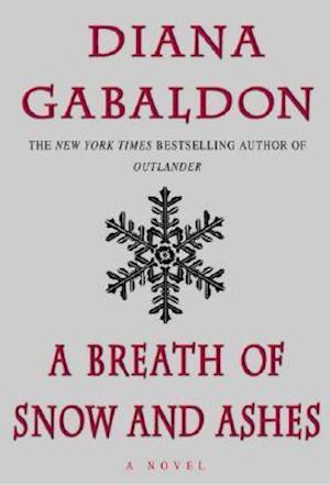 Bog hardback A Breath of Snow and Ashes af Diana Gabaldon